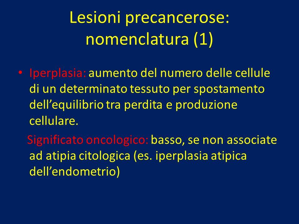 Lesioni precancerose: nomenclatura (1)