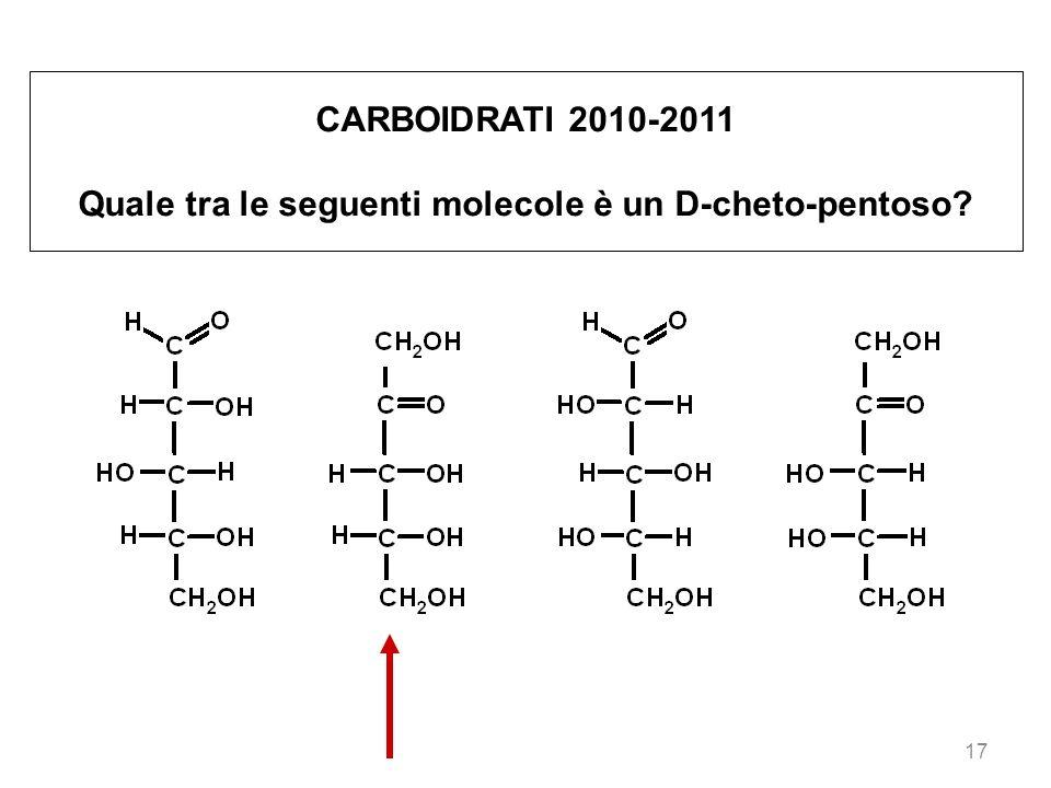 Quale tra le seguenti molecole è un D-cheto-pentoso