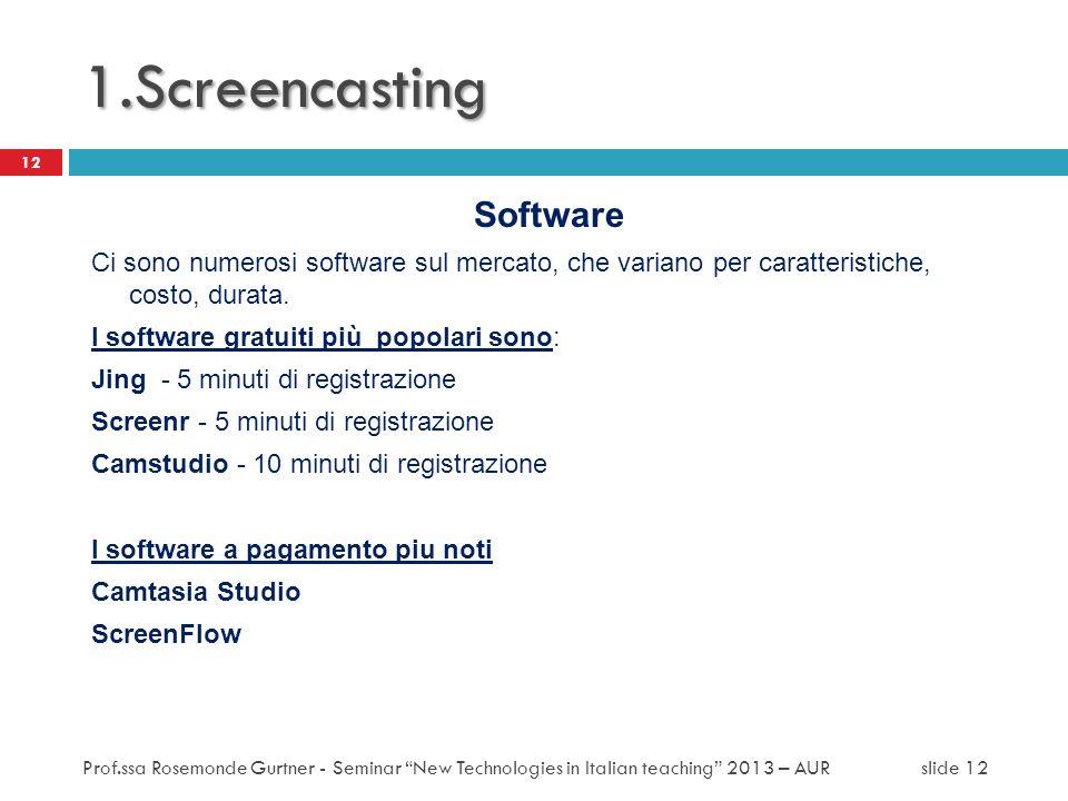 1.Screencasting Software