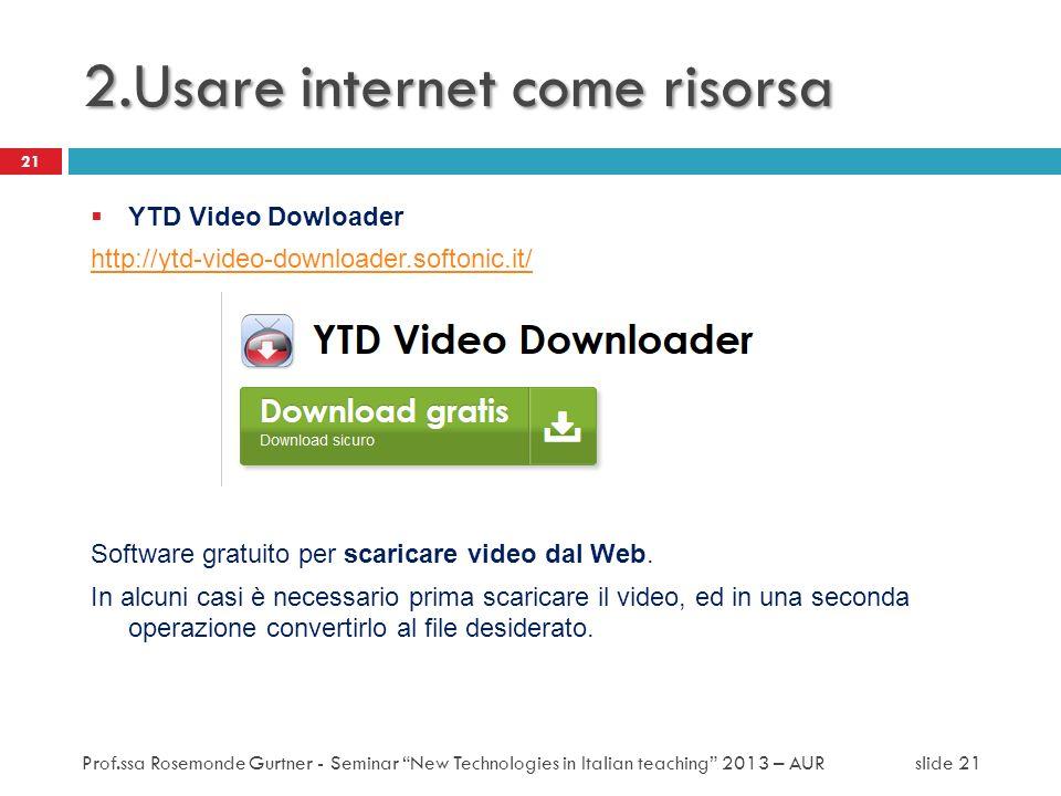 2.Usare internet come risorsa