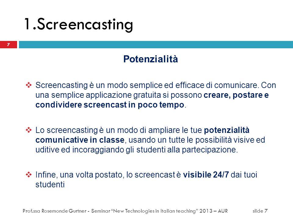 1.Screencasting Potenzialità