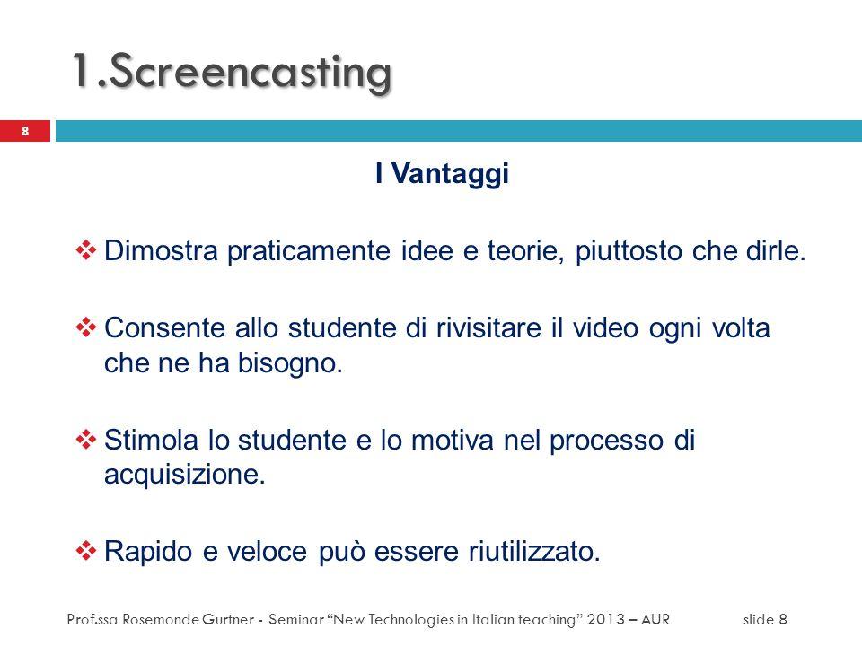 1.Screencasting I Vantaggi