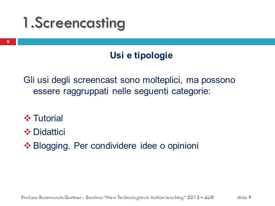1.Screencasting Usi e tipologie