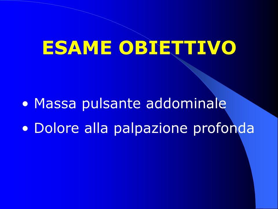 ESAME OBIETTIVO Massa pulsante addominale