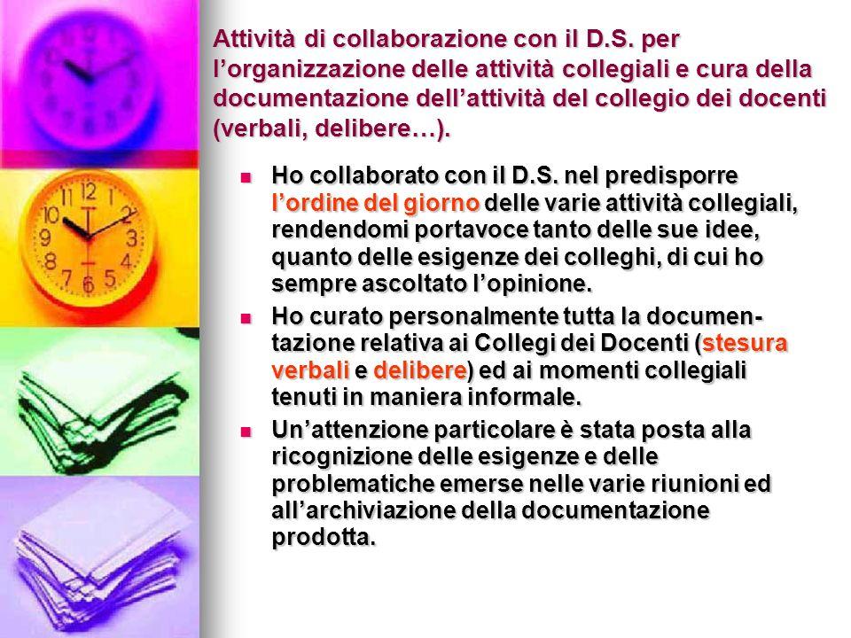 Attività di collaborazione con il D. S