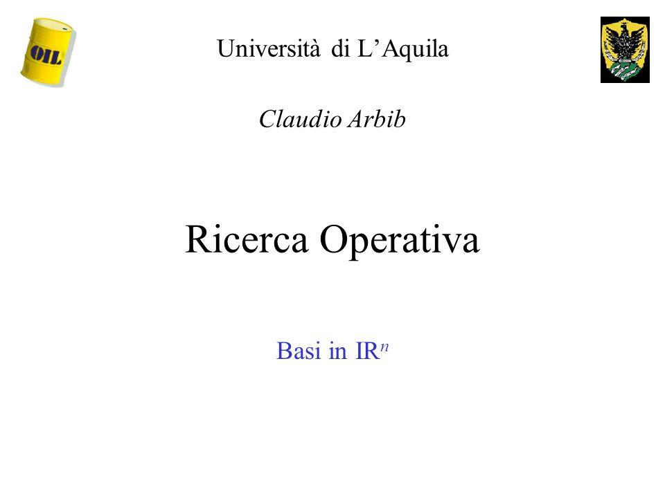 Università di L'Aquila Claudio Arbib Ricerca Operativa
