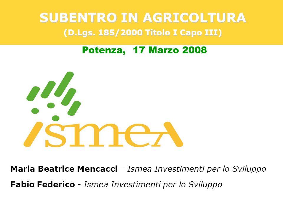 SUBENTRO IN AGRICOLTURA (D.Lgs. 185/2000 Titolo I Capo III)