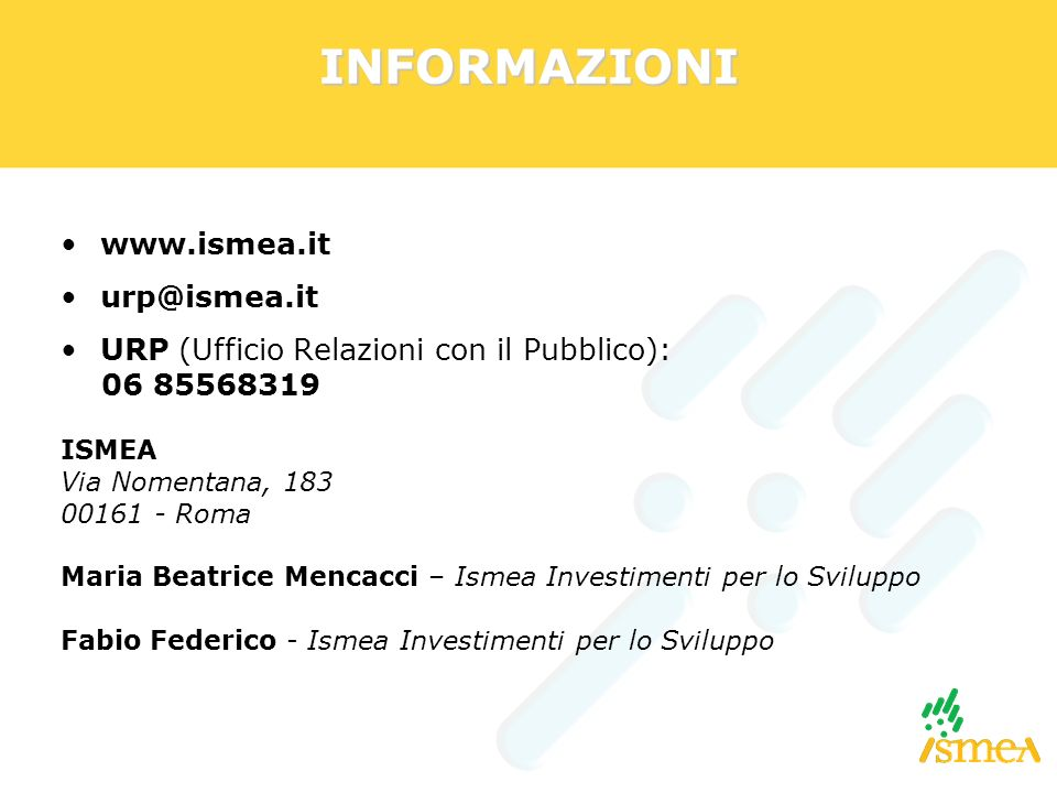 INFORMAZIONI www.ismea.it urp@ismea.it