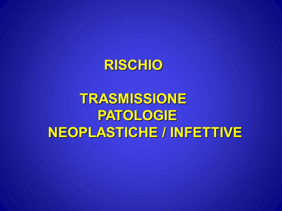 NEOPLASTICHE / INFETTIVE