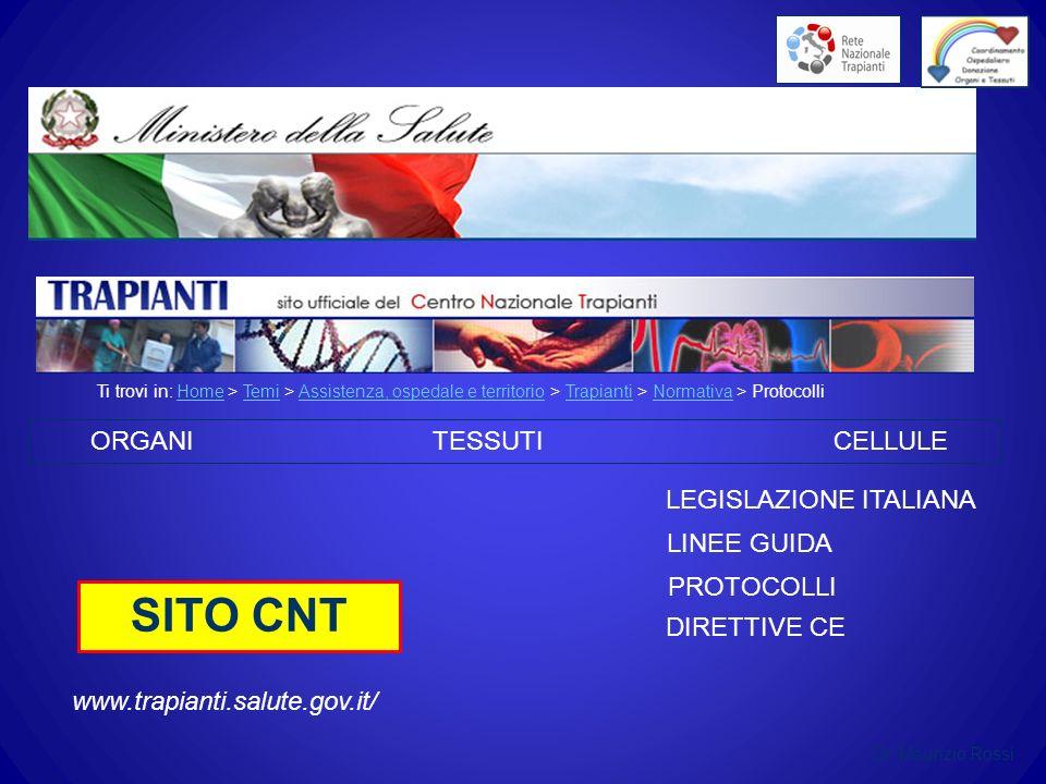 SITO CNT ORGANI TESSUTI CELLULE LEGISLAZIONE ITALIANA LINEE GUIDA