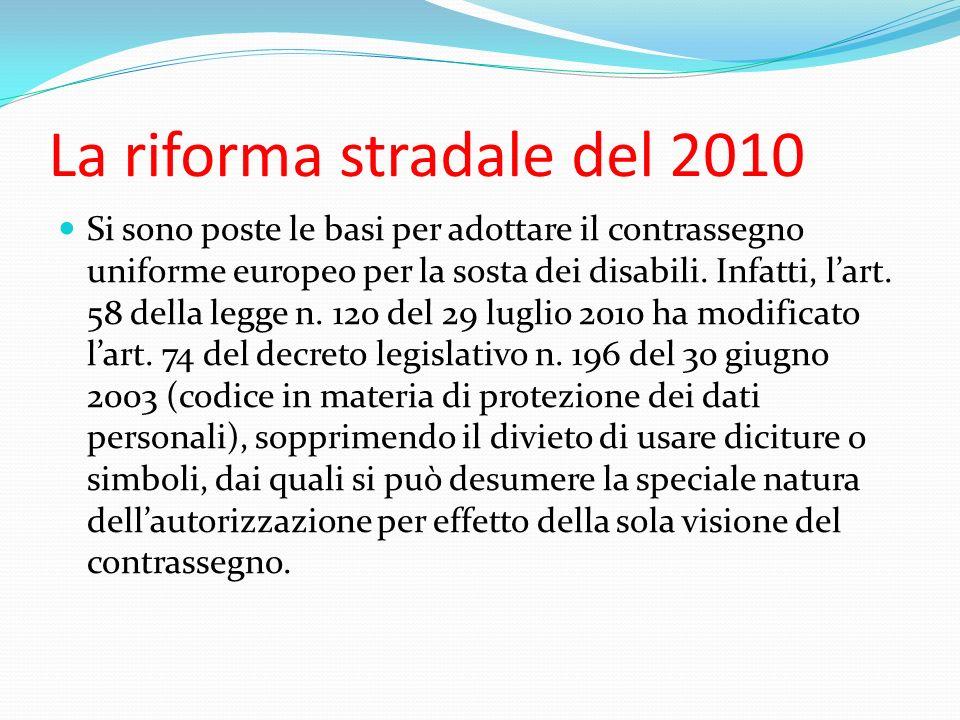 La riforma stradale del 2010
