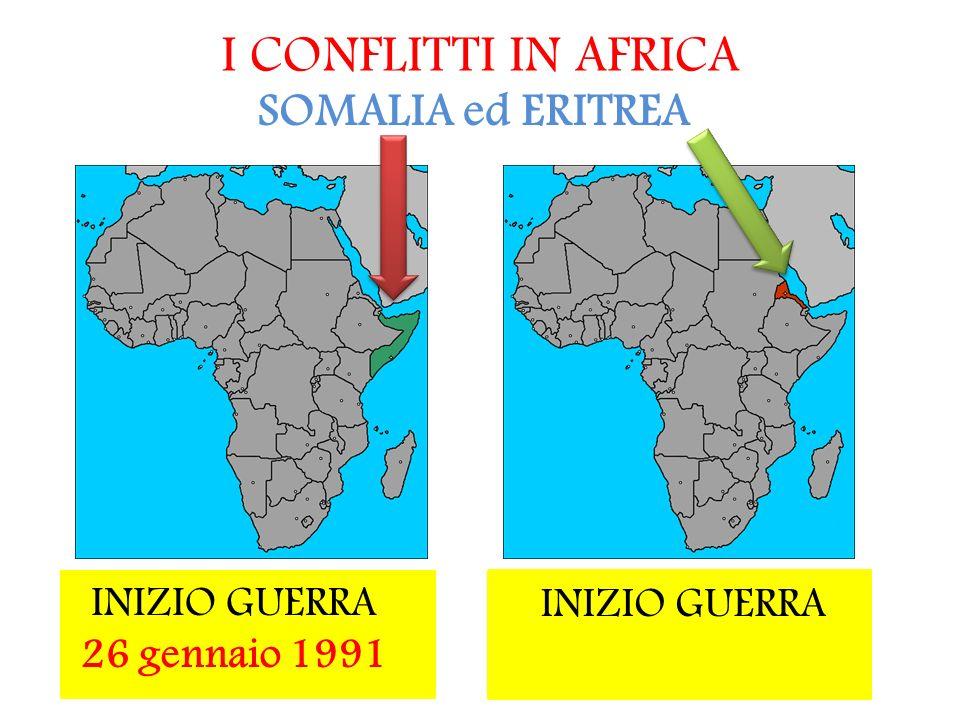 I CONFLITTI IN AFRICA SOMALIA ed ERITREA INIZIO GUERRA 26 gennaio 1991