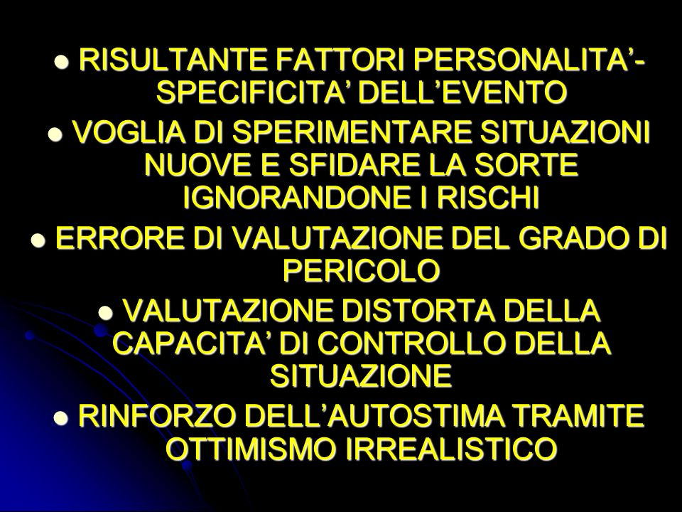 RISULTANTE FATTORI PERSONALITA'-SPECIFICITA' DELL'EVENTO
