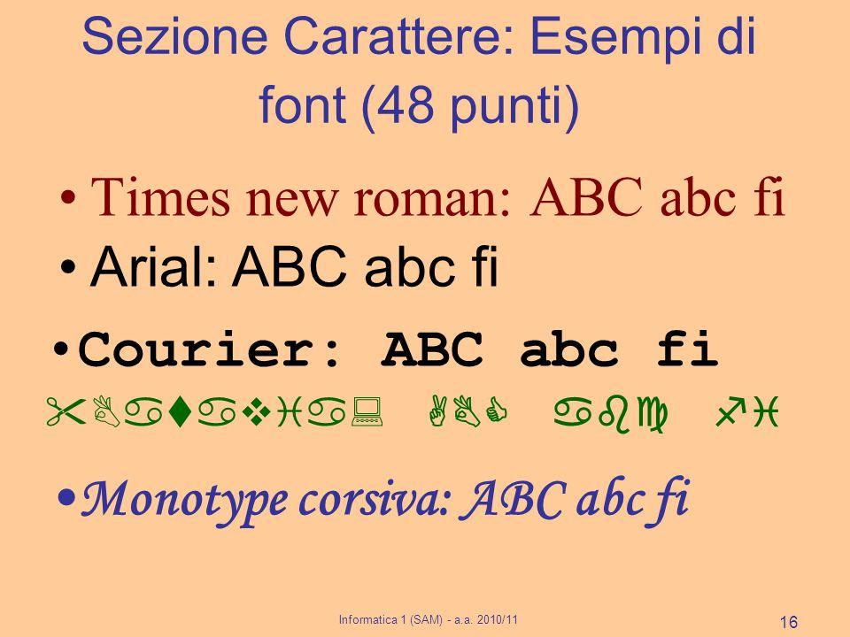 Sezione Carattere: Esempi di font (48 punti)