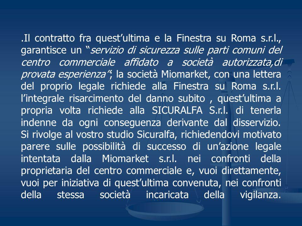 Il contratto fra quest'ultima e la Finestra su Roma s. r. l