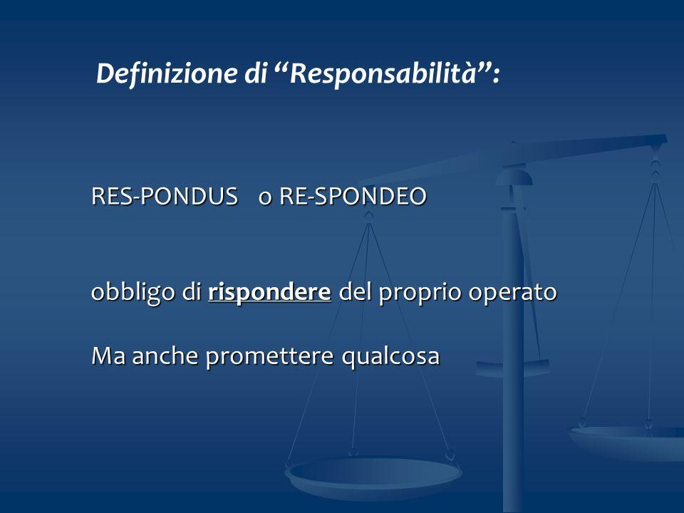Definizione di Responsabilità :
