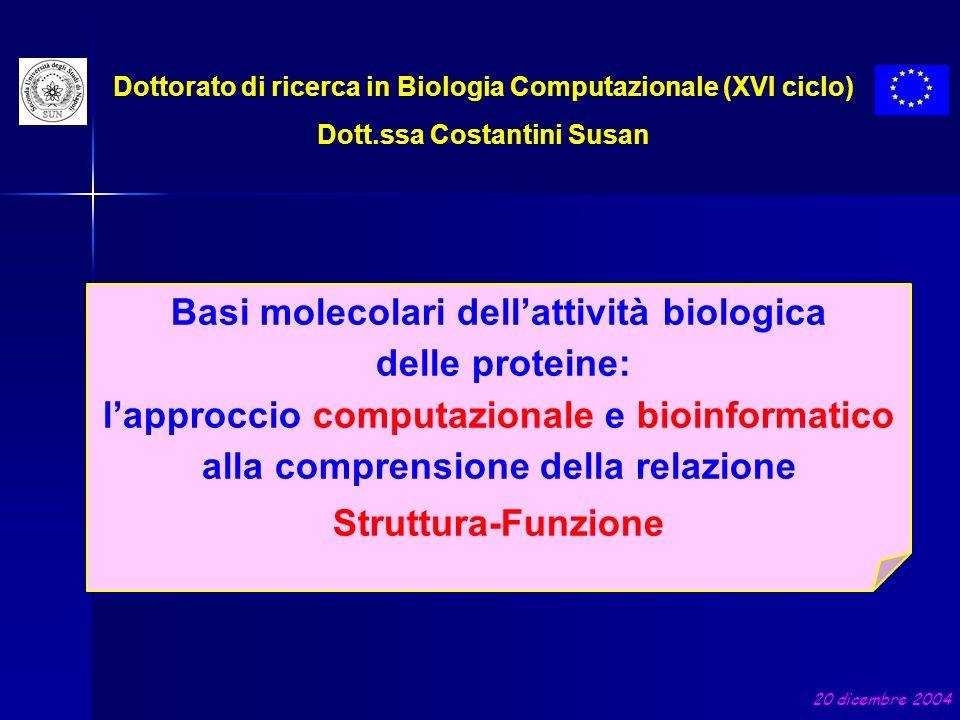 Basi molecolari dell'attività biologica delle proteine: