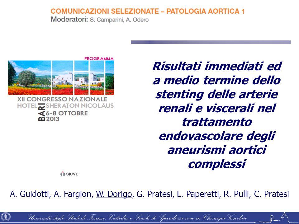 Risultati immediati ed a medio termine dello stenting delle arterie renali e viscerali nel trattamento endovascolare degli aneurismi aortici complessi