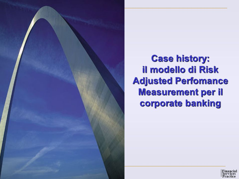 Case history: il modello di Risk Adjusted Perfomance Measurement per il corporate banking