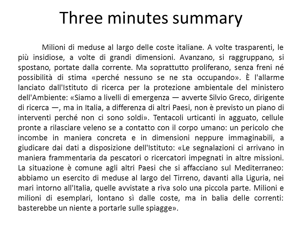 Three minutes summary