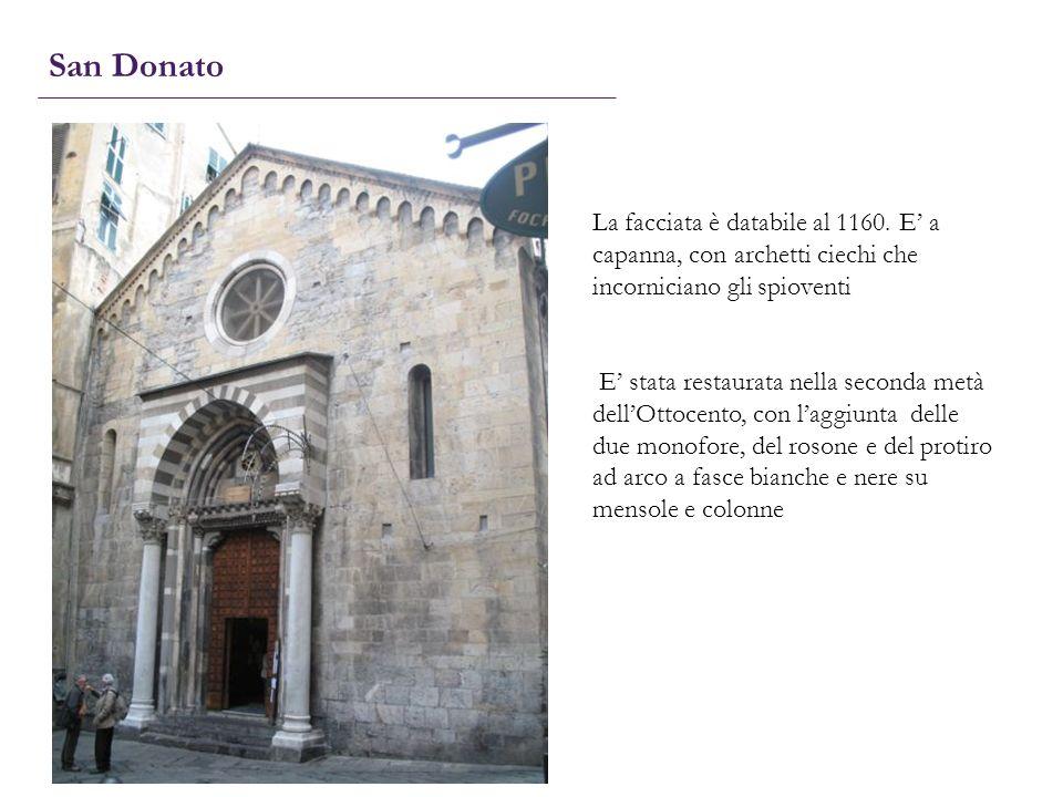 San Donato La facciata è databile al 1160. E' a capanna, con archetti ciechi che incorniciano gli spioventi.