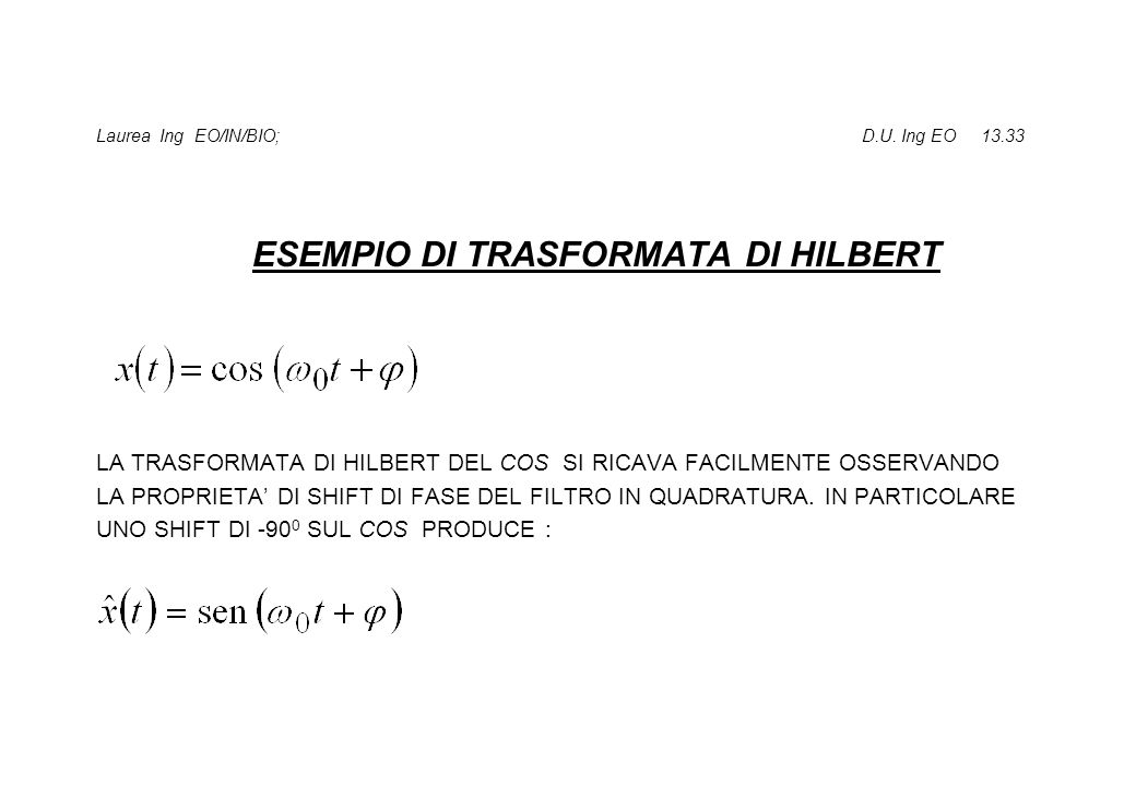 Laurea Ing EO/IN/BIO; D.U. Ing EO 13.33