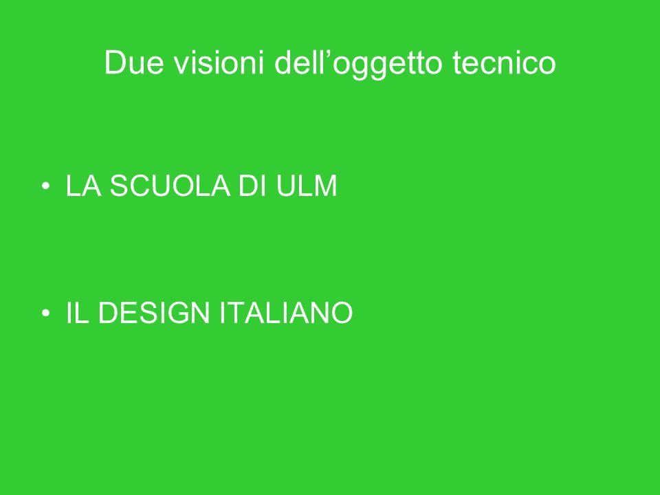 Due visioni dell'oggetto tecnico