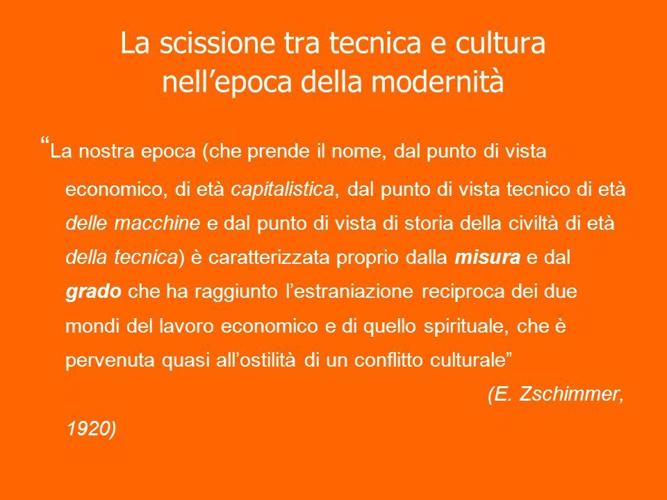 La scissione tra tecnica e cultura nell'epoca della modernità