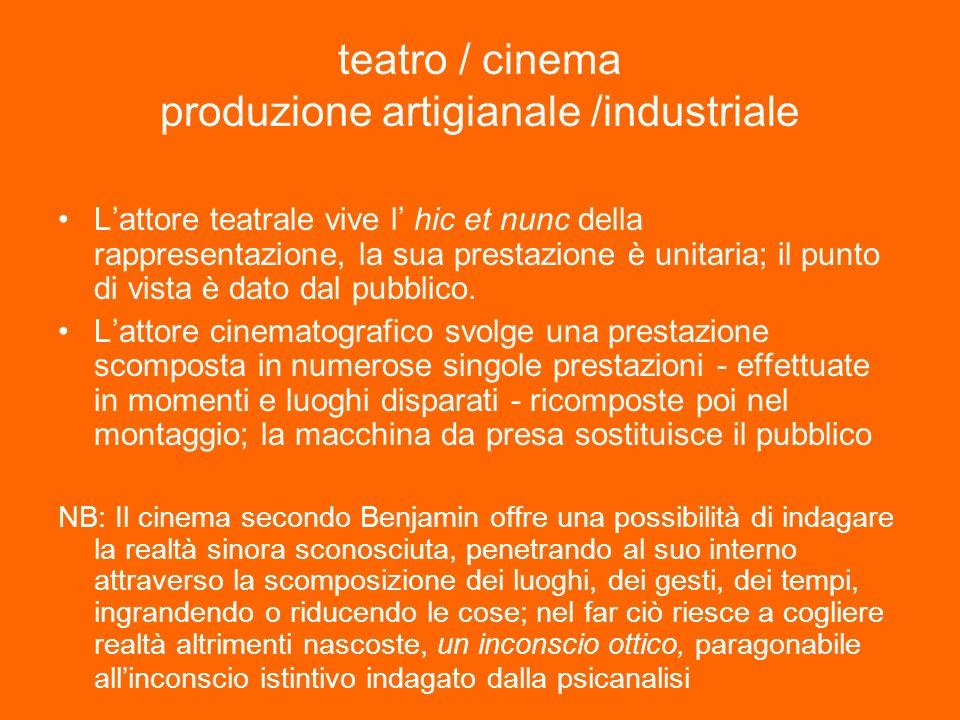 teatro / cinema produzione artigianale /industriale
