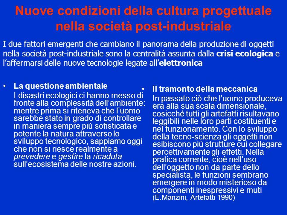 Nuove condizioni della cultura progettuale nella società post-industriale