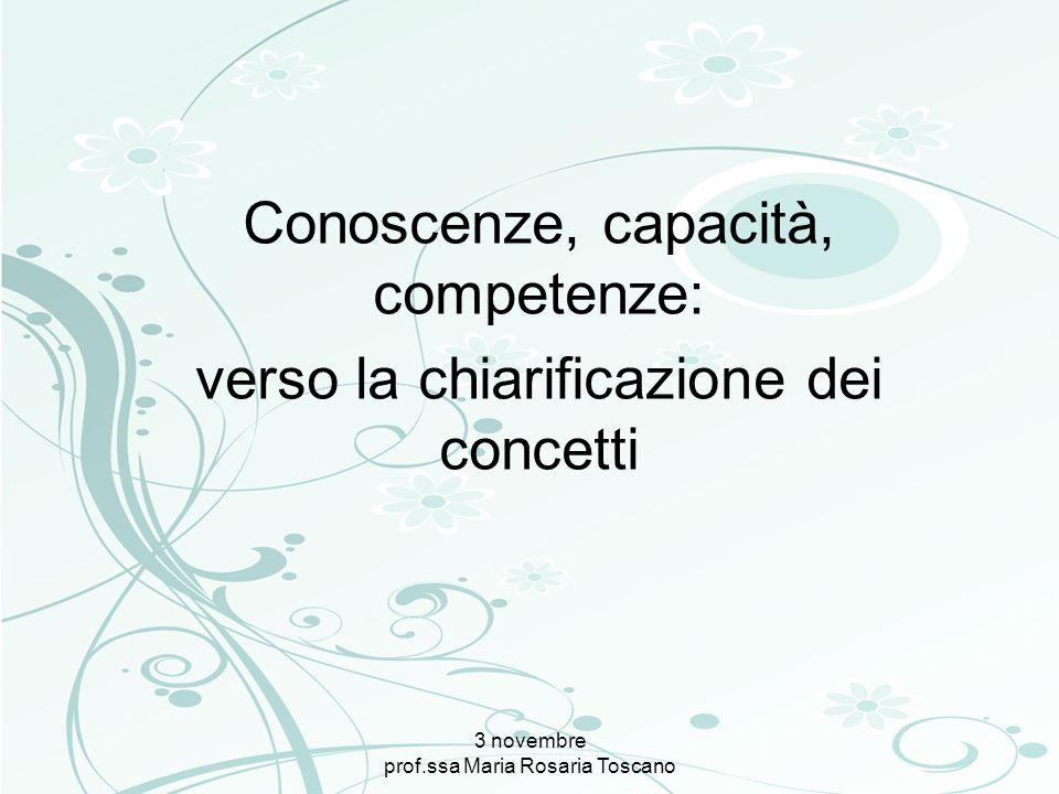 Conoscenze, capacità, competenze: