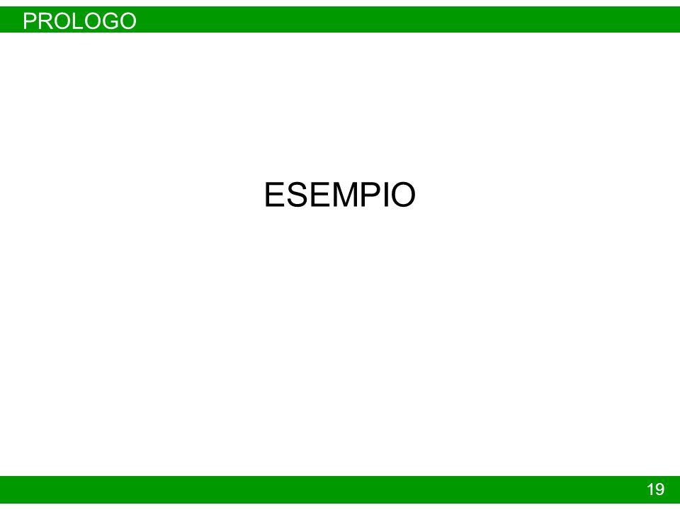 PROLOGO ESEMPIO 19
