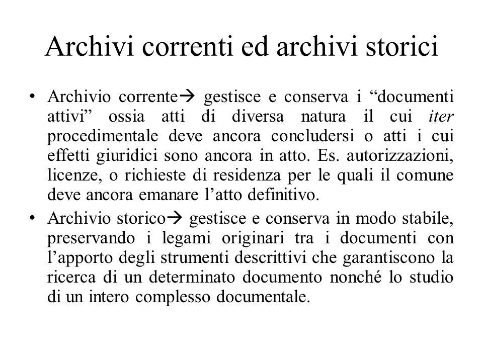 Archivi correnti ed archivi storici