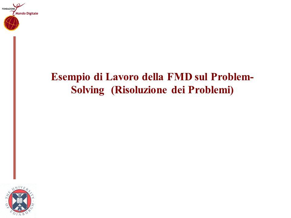 Esempio di Lavoro della FMD sul Problem-Solving (Risoluzione dei Problemi)