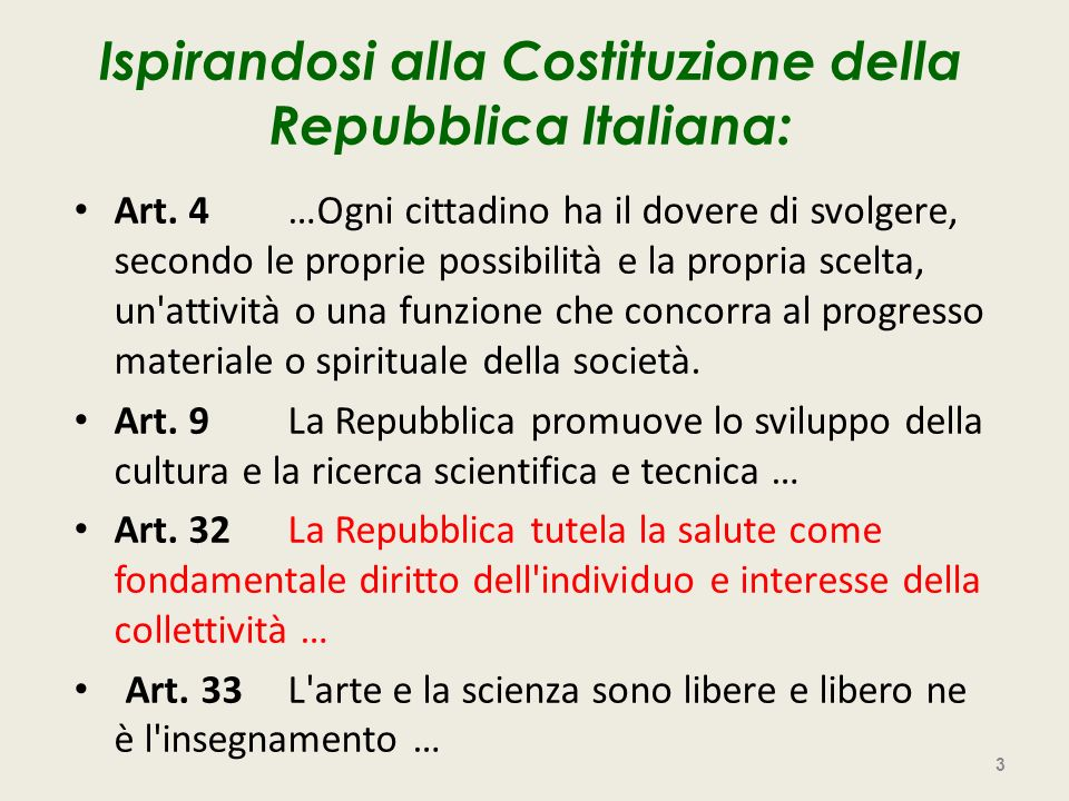 Ispirandosi alla Costituzione della Repubblica Italiana: