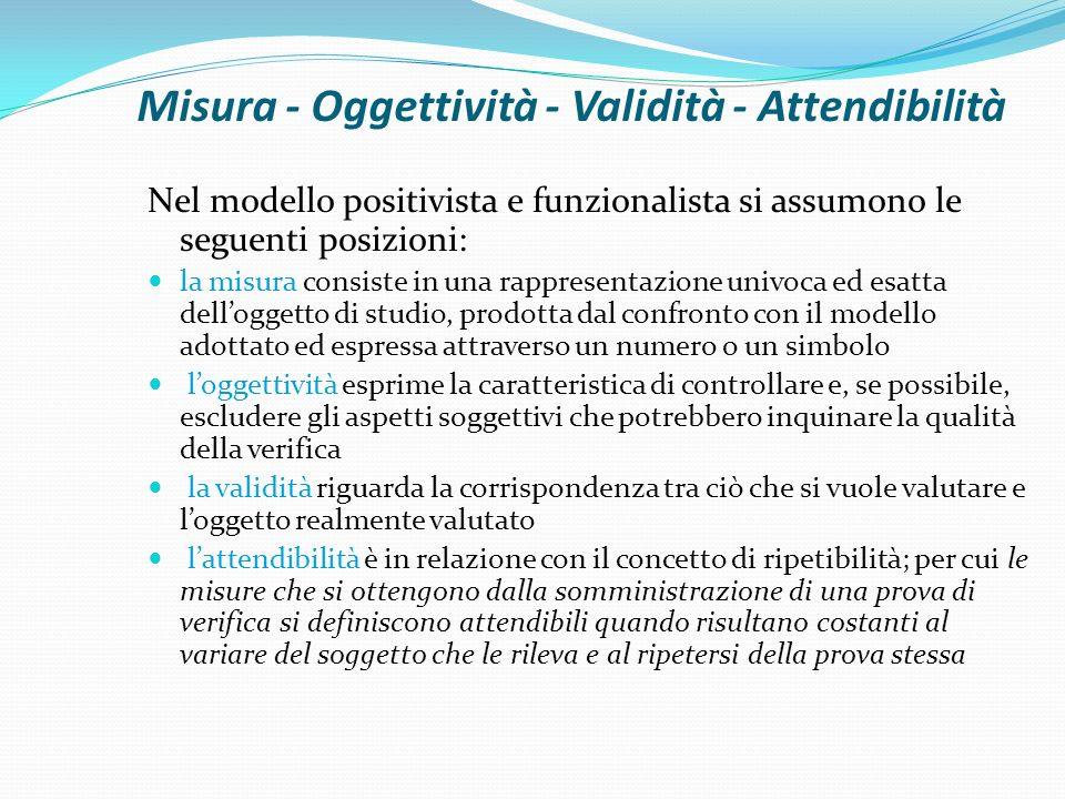 Misura - Oggettività - Validità - Attendibilità