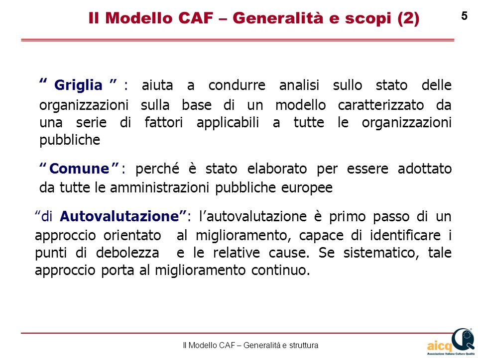 Il Modello CAF – Generalità e scopi (2)