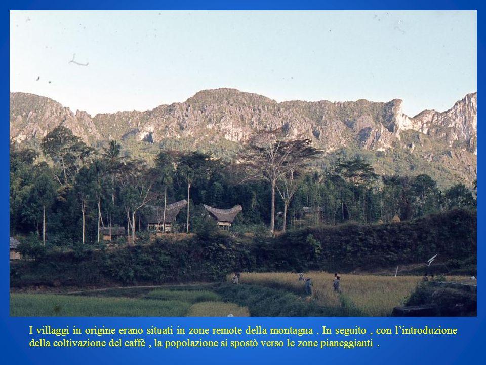 I villaggi in origine erano situati in zone remote della montagna