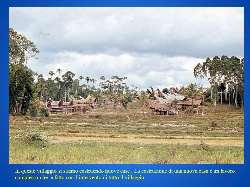 In questo villaggio si stanno costruendo nuove case