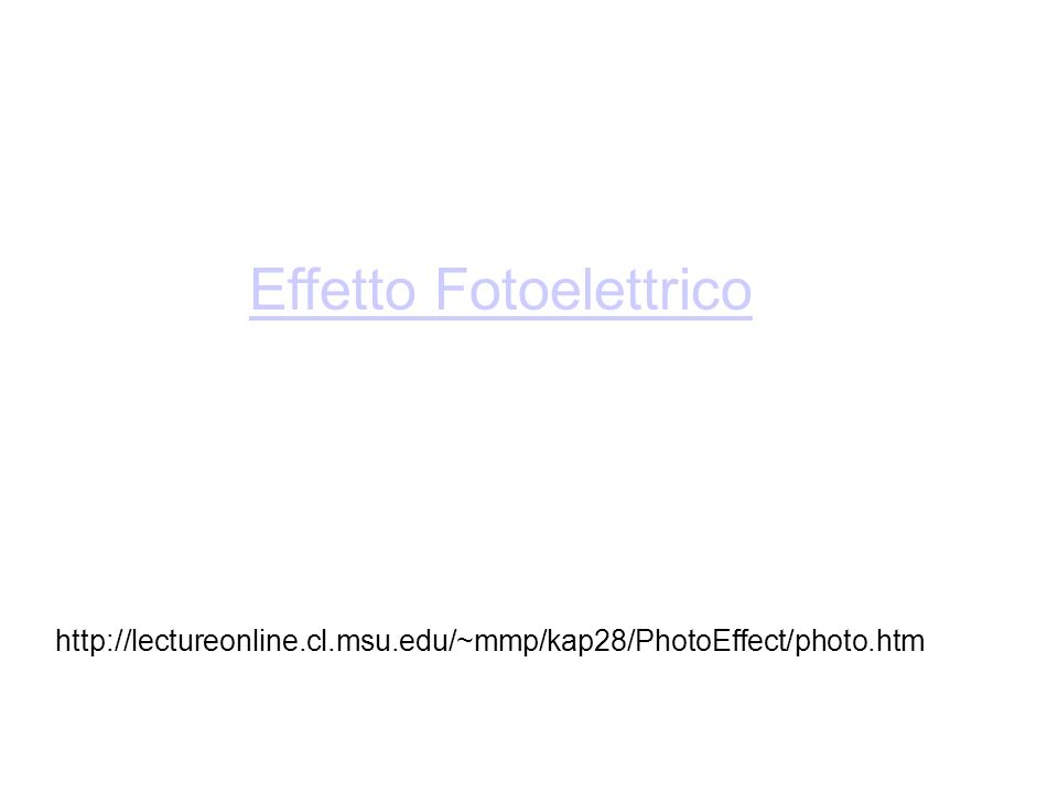 Effetto Fotoelettrico