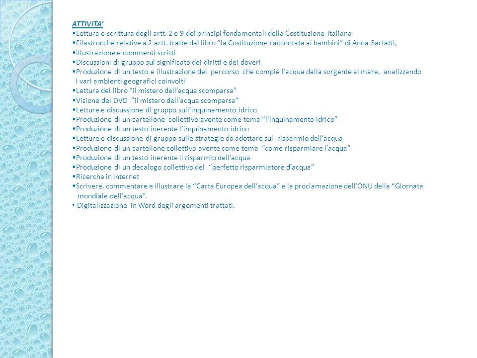 ATTIVITA' Lettura e scrittura degli artt. 2 e 9 dei principi fondamentali della Costituzione Italiana.