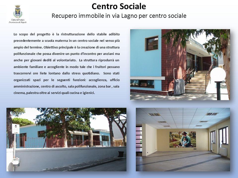 Centro Sociale Recupero immobile in via Lagno per centro sociale