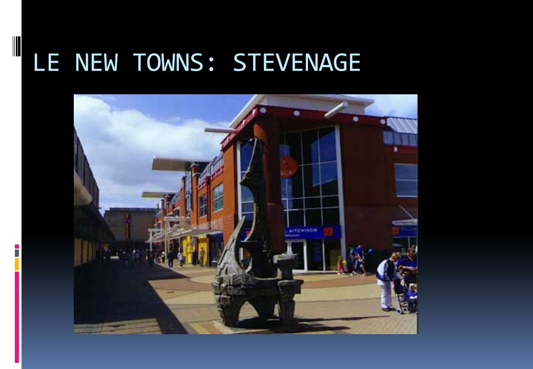 LE NEW TOWNS: STEVENAGE