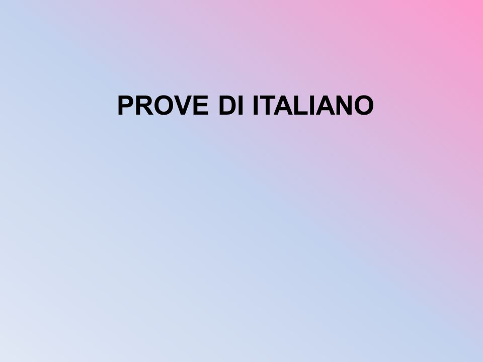 PROVE DI ITALIANO