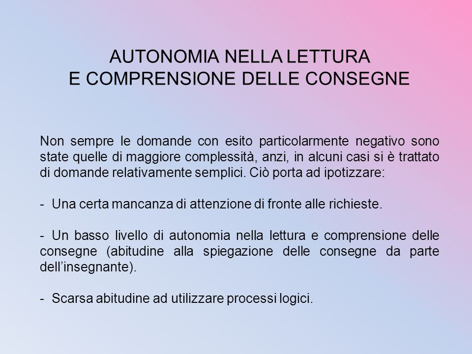 AUTONOMIA NELLA LETTURA E COMPRENSIONE DELLE CONSEGNE