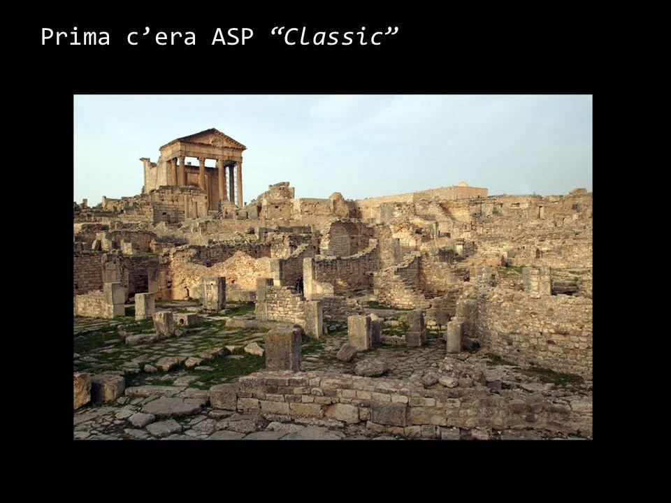 Prima c'era ASP Classic - Storia