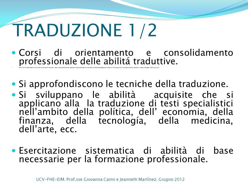TRADUZIONE 1/2 Corsi di orientamento e consolidamento professionale delle abilitá traduttive.