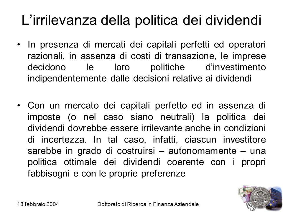 L'irrilevanza della politica dei dividendi
