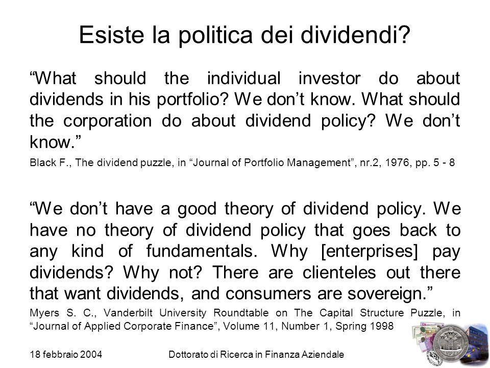 Esiste la politica dei dividendi