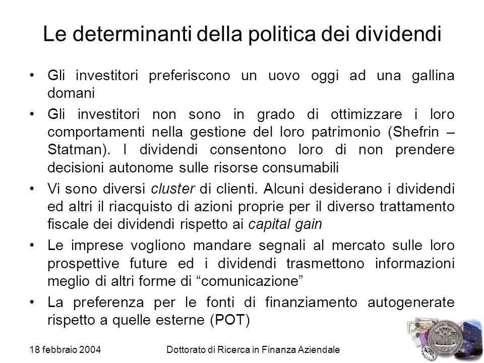 Le determinanti della politica dei dividendi